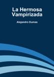 La Hermosa Vampirizada resumen del libro