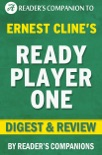 Ready Player One: A Novel By Ernest Cline I Digest & Review book summary, reviews and downlod