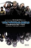 The Walking Dead: Compendium Two book summary, reviews and downlod