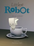 Littlest Robot book summary, reviews and download