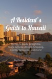 A Resident's Guide to Hawaii book summary, reviews and download