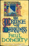 The Prince of Darkness (Hugh Corbett Mysteries, Book 5) book summary, reviews and downlod