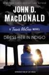 Dress Her in Indigo book summary, reviews and downlod
