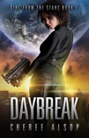 Girl from the Stars Book 1- Daybreak book summary, reviews and download