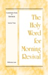 The Holy Word for Morning Revival - Crystallization-Study of Genesis, Volume 3 book summary, reviews and downlod