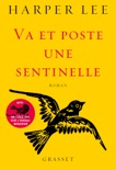 Va et poste une sentinelle book summary, reviews and downlod