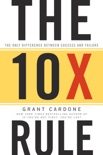 The 10X Rule book summary, reviews and download