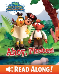 Ahoy, Pirates! (Bert and Ernie's Great Adventures) (Sesame Street) E-Book Download