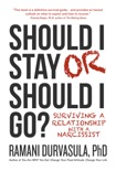 Should I Stay or Should I Go?: Surviving a Relationship with a Narcissist book summary, reviews and download