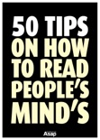 50 Tips to Read People's Mind book summary, reviews and download