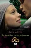 Un desastre es para siempre (Beautiful 3) book summary, reviews and downlod