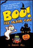 Boo! I'll Scare You!: Easy-To-Read Picture Book With Simple Rhymes, For Children Ages 3-5 e-book