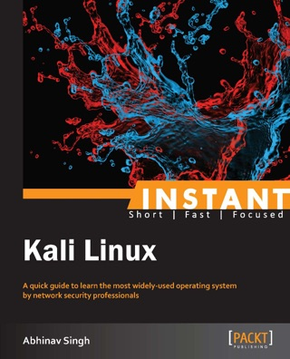 Instant Kali Linux by Abhinav Singh E-Book Download