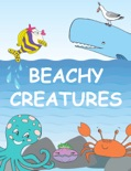 BEACHY CREATURES book summary, reviews and download