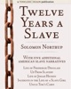 Twelve Years a Slave: Plus Five American Slave Narratives, Including Life of Frederick Douglass, Uncle Tom's Cabin, Life of Josiah Henson, Incidents in the Life of a Slave Girl, Up From Slavery book image