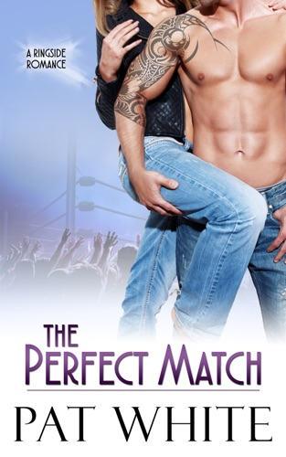 The Perfect Match by Pat White E-Book Download