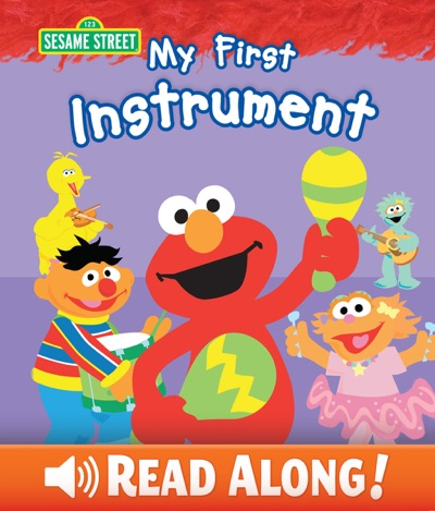 My First Instrument (Sesame Street) by Laura Gates Galvin Book Summary, Reviews and E-Book Download
