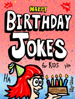 Happy Birthday Jokes for Kids E-Book Download