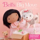 Bell's Big Move book summary, reviews and download