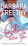 Falling into You (Bachelors & Bridesmaids #5) book summary, reviews and downlod
