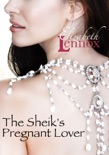 The Sheik's Pregnant Lover book summary, reviews and downlod