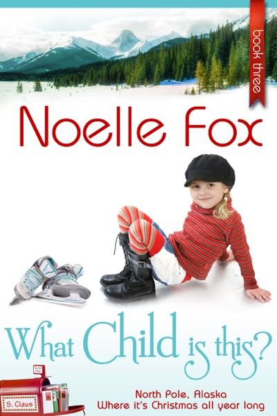 What Child Is This? by Noelle Fox Book Summary, Reviews and E-Book Download