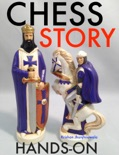 Chess Story Hands-On book summary, reviews and downlod