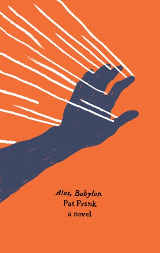 Alas, Babylon by HARPERCOLLINS PUBLISHERS   book summary, reviews and downlod
