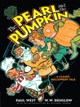 The Pearl and the Pumpkin book summary, reviews and download