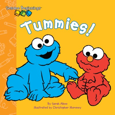 Sesame Beginnings: Tummies! (Sesame Street) by Sarah Albee & Christopher Moroney Book Summary, Reviews and E-Book Download