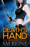 Death's Hand (The Descent Series, #1) book summary, reviews and downlod