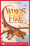 Wings of Fire Book 1: The Dragonet Prophecy book summary, reviews and download