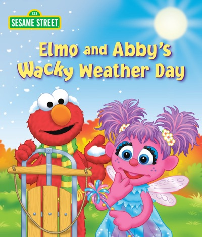 Elmo and Abby's Wacky Weather Day (Sesame Street) by Naomi Kleinberg & Tom Brannon Book Summary, Reviews and E-Book Download