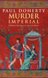 Murder Imperial (Ancient Rome Mysteries, Book 1) book summary, reviews and downlod