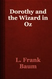 Dorothy and the Wizard in Oz book summary, reviews and download