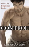 Control: Dangerous Desire book summary, reviews and download
