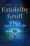 Extolziby Gruff and the 39th College book summary, reviews and downlod