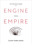 Engine Empire: Poems book summary, reviews and downlod