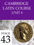 Cambridge Latin Course (4th Ed) Unit 4 Stage 43 book summary, reviews and download