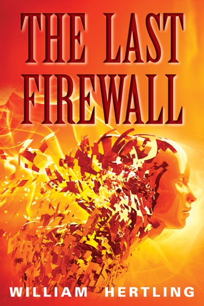 The Last Firewall by William Hertling Book Summary, Reviews and E-Book Download