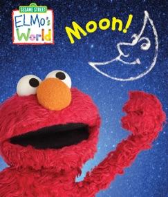 Elmo's World: Moon! (Sesame Street) E-Book Download