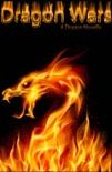 Dragon Wars: A Dragon Novella book summary, reviews and download
