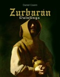 Zurbarán book summary, reviews and downlod