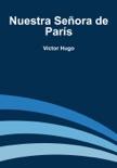 Nuestra Señora de París book summary, reviews and downlod