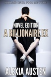 A Billionaire Ex (Novel Edition) book summary, reviews and download