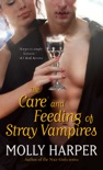 The Care and Feeding of Stray Vampires book summary, reviews and download