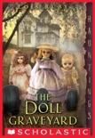 The Doll Graveyard book summary, reviews and download