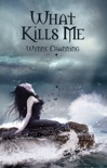 What Kills Me book summary, reviews and download