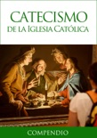 Compendio del Catecismo de la Iglesia Católica reseñas de libros