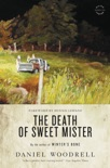 The Death of Sweet Mister book summary, reviews and downlod
